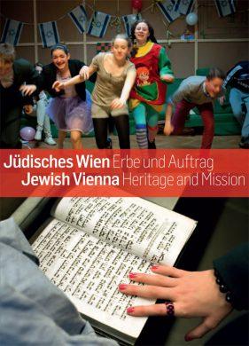 Jüdisches Wien Erbe und Auftrag