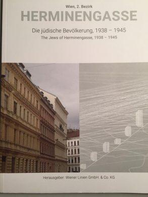"""Publication """"Herminengasse. Die jüdische Bevölkerung (The Jewish Population), 1938 – 1945"""" by Tina Walzer"""